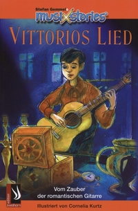 MUSIXSTORIES BAND 1: VITTORIOS LIED