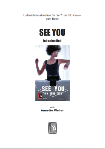 SEE YOU – Ich sehe dich - Unterrichtsmaterial